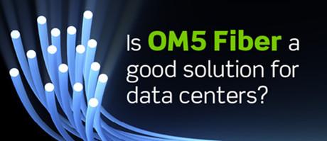 OM5 fiber